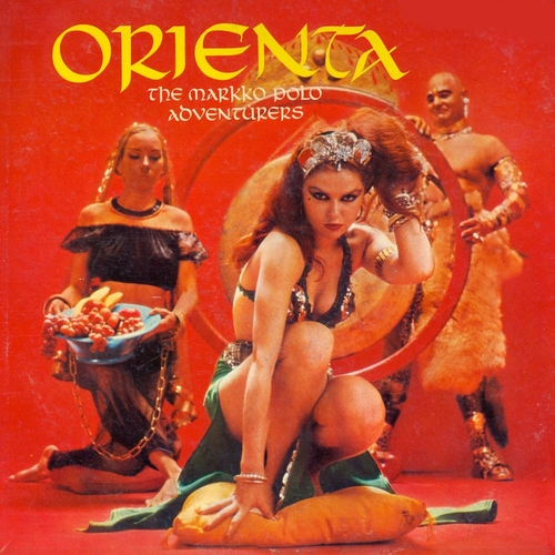 The Markko Polo Adventurers - Orienta (Remastered)