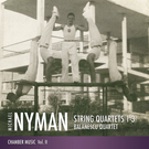 Michael Nyman String Quartets 1-3