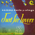Sammy Davis, Jr. Sings Just for Lovers