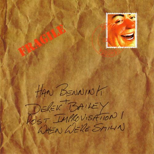 Han Bennink & Derek Bailey - Post Improvisation - When wer'e Smilin