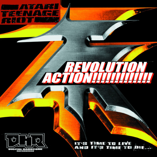 Atari Teenage Riot - Revolution Action