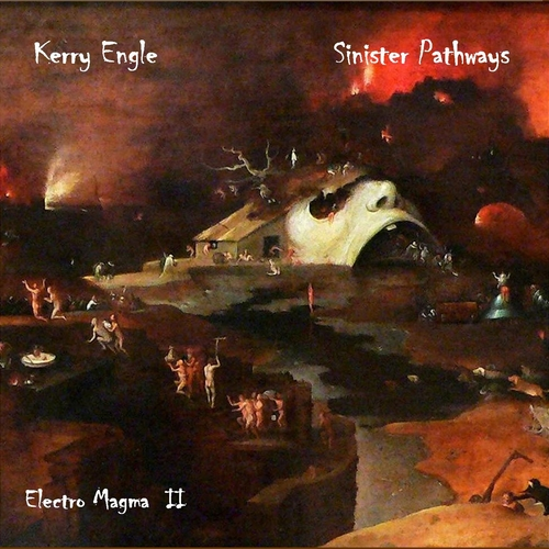 Kerry Engle - Sinister Pathways (Electromagma II)