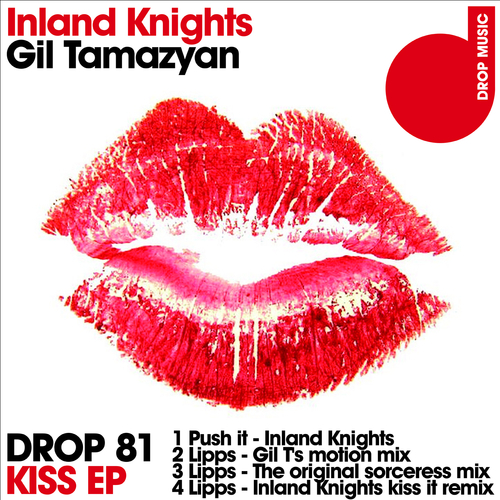 Inland Knights and Gil Tamazyan - Kiss
