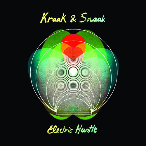 Kraak & Smaak - Electric Hustle
