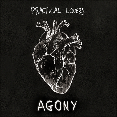 Practical Lovers - Agony