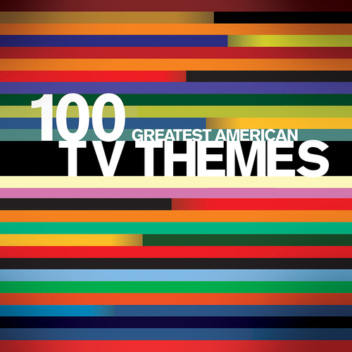 Various Artists - 100 Greatest American TV Themes