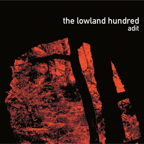 The Lowland Hundred - Adit