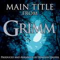 Grimm: Main Title