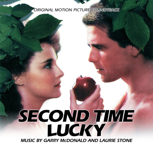 Garry McDonald, Laurie Stone - Second Time Lucky (Original Motion Picture Soundtrack)