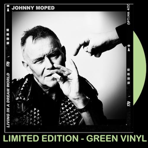 "Johnny Moped - Living In A Dream World - GREEN VINYL 7"""