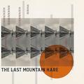 The Last Mountain Hare