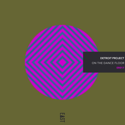 Detroit Project - On the Dance Floor