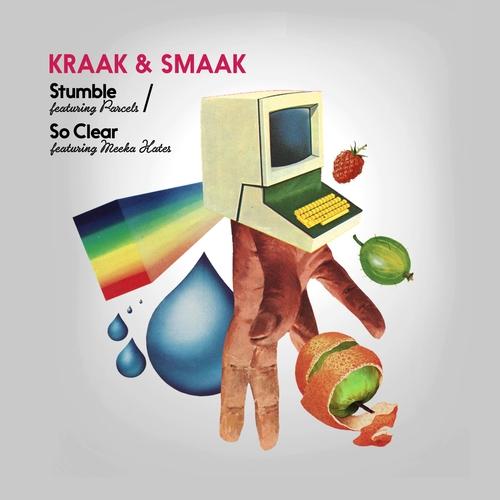 Kraak & Smaak - Stumble / So Clear