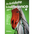An Antidote To Indifference. Issue 7