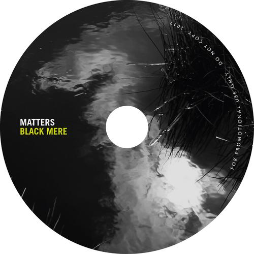 Matters - Black Mere