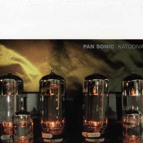 Pan Sonic - Katodivaihe / Cathodephase