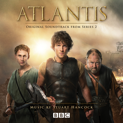 Stuart Hancock - Atlantis (Original Soundtrack From Series 2)