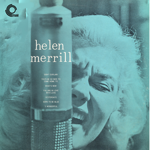 Helen Merrill With Clifford Brown - Helen Merrill With Clifford Brown (Remastered)