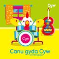 Canu Gyda Cyw a'i Ffrindiau