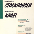 Stockhausen / Kagel