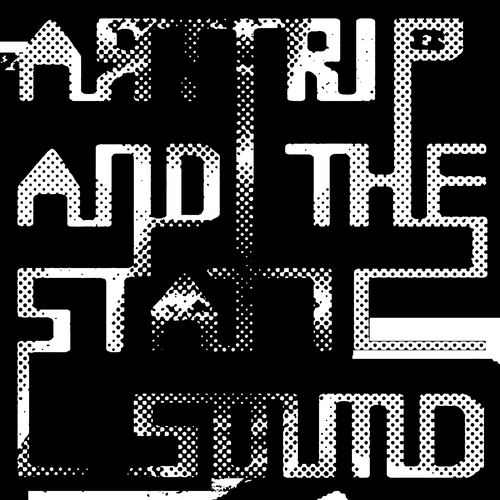 Art Trip and the Static Sound - Art Trip and the Static Sound EP1