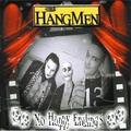 HANGMEN, THE - No Happy Endings