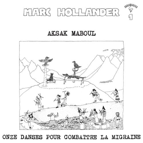 Aksak Maboul - Onze danses pour combattre la migraine LP