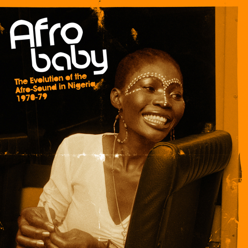 Various Artists - Afro Baby The Evolution of the Afro-Sound in Nigeria 1970-79