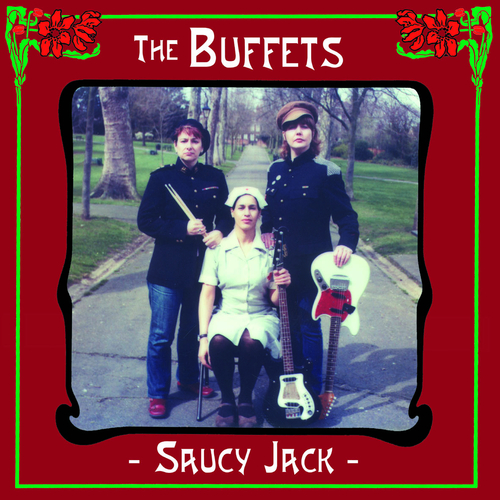 The Buffets - Saucy Jack