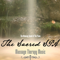 The Relaxing Sound Of The Piano - The Sacred SPA