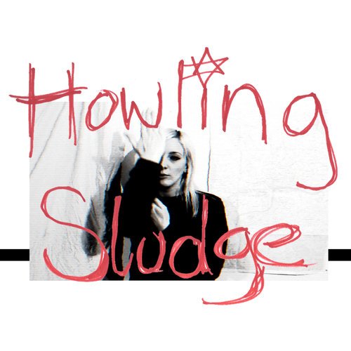 Howling Sludge - Howling Sludge