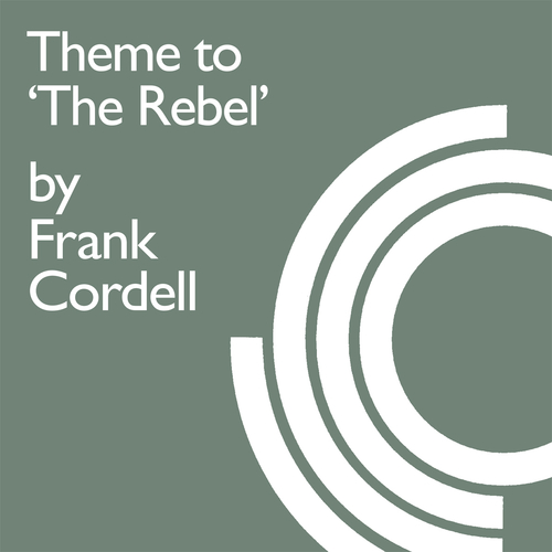 """Frank Cordell - Theme From """"The Rebel"""""""