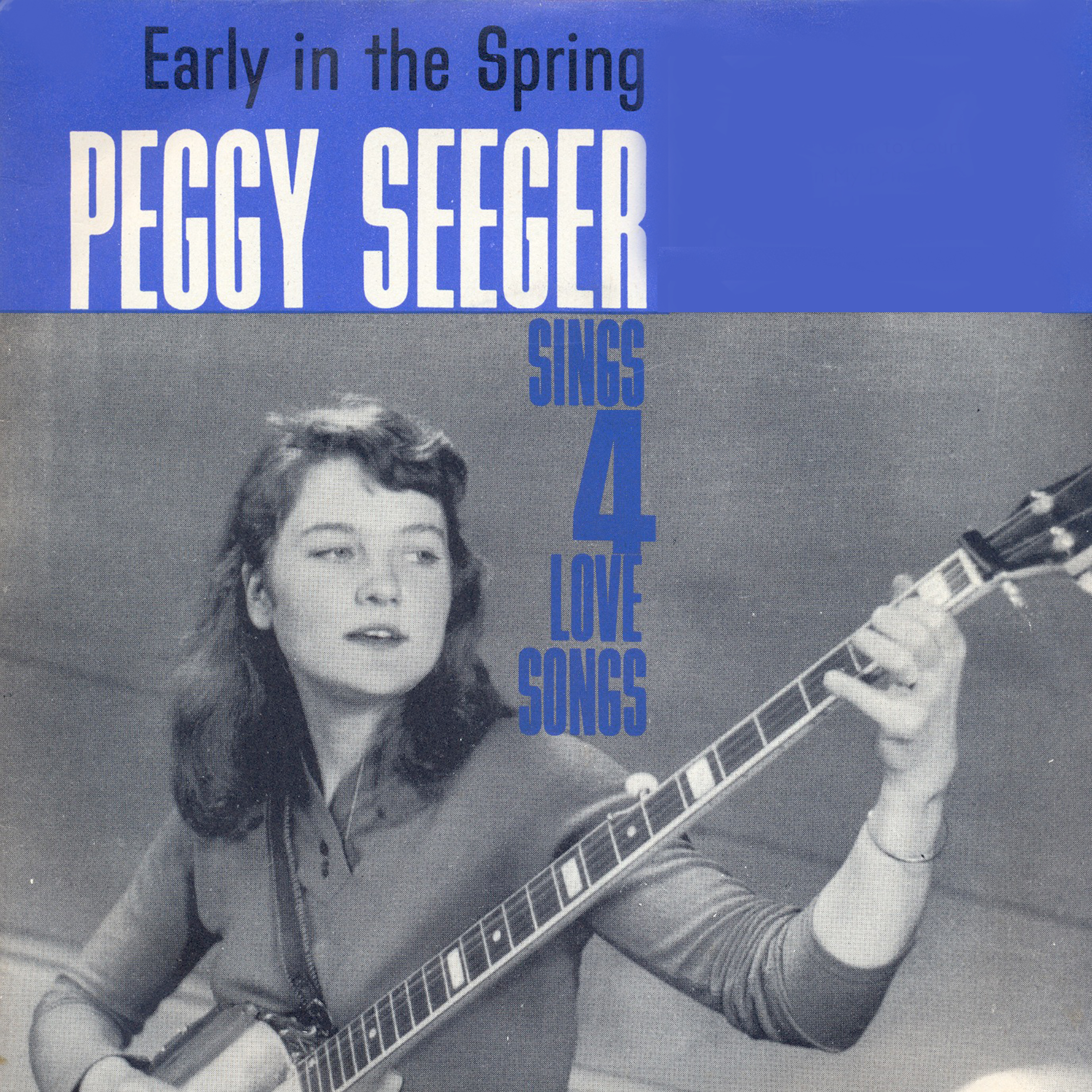 Early in the Spring - Peggy Seeger Sings Four Love Songs