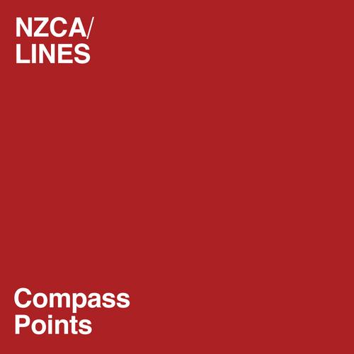 NZCA/LINES - Compass Points