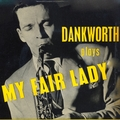 "Dankworth Plays ""My Fair Lady"""
