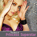 Come Up to My Room - The Best of Princess Superstar
