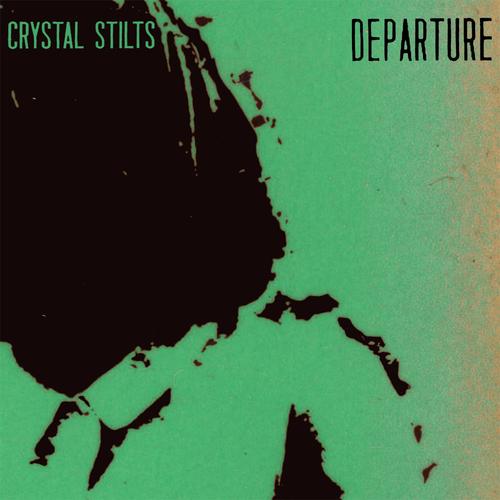 Crystal Stilts - Departure