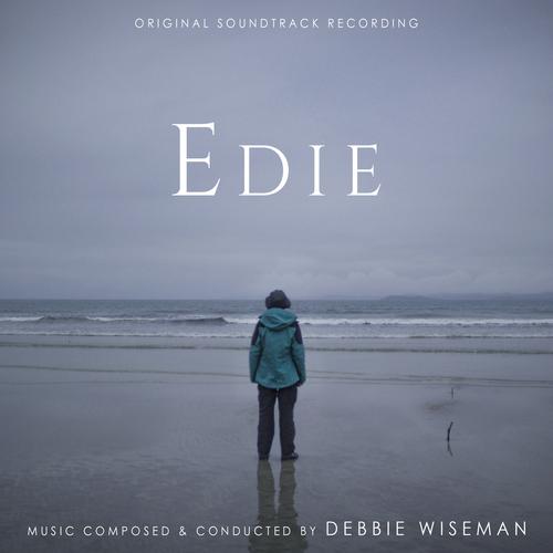 Debbie Wiseman - Edie (Original Film Soundtrack)