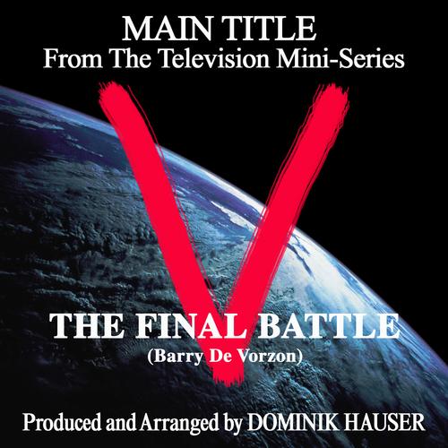 Dominik Hauser - V: The Final Battle - Main Title