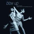 Blow Up A-Go-Go! Dancefloor Classics from the Legendary Blow Up Club