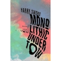 Monolithic Undertow: In Search of Sonic Oblivion by Harry Sword