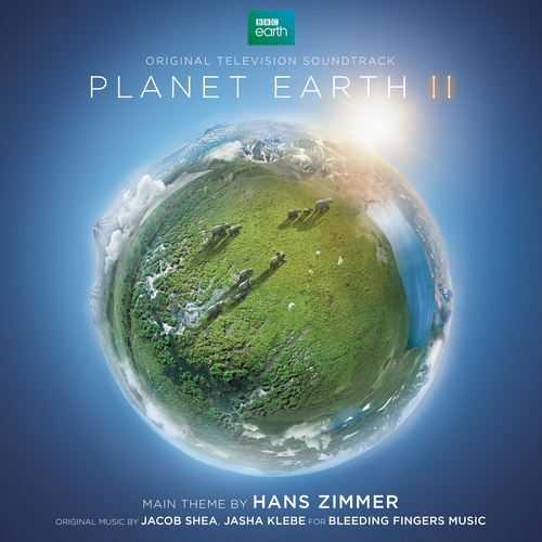 Hans Zimmer, Jacob Shea & Jasha Klebe - Planet Earth II (Original Television Soundtrack)