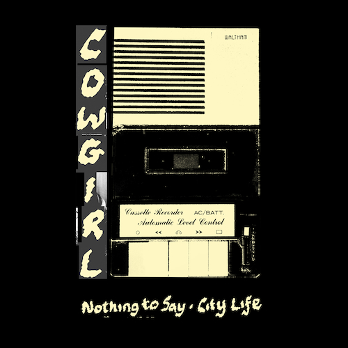 Cowgirl - Nothing To Say / City Life