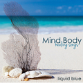 Mind Body Healing Songs – Peaceful Spa Music for Your Body, Soothing Nature Sounds Songs for Your Mind