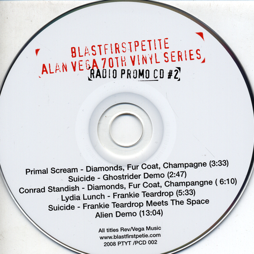 Primal Scream | Suicide | Conrad Standish | Lydia Lunch - Alan Vega 70th Vinyl Series: Limited Edition radio CD 2