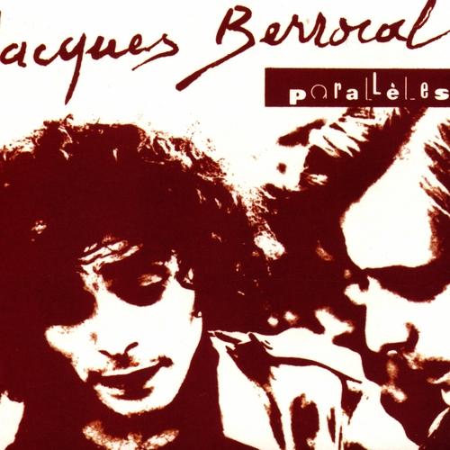 Jacques Berrocal - Parallèles