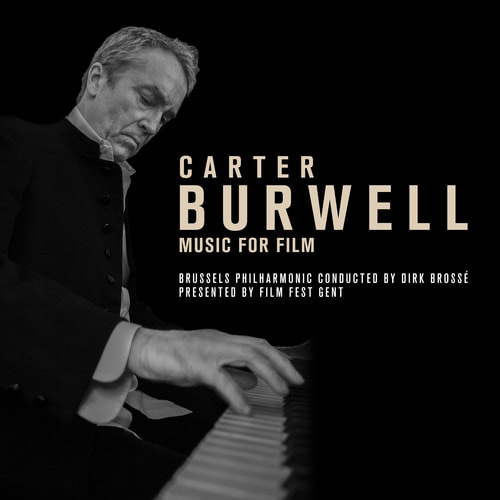 Brussels Philharmonic and Carter Burwell - Carter Burwell - Music For Film