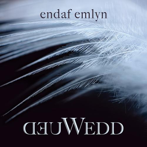 Endaf Emlyn - Deuwedd