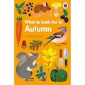 What to Look For in Autumn: A Ladybird Book