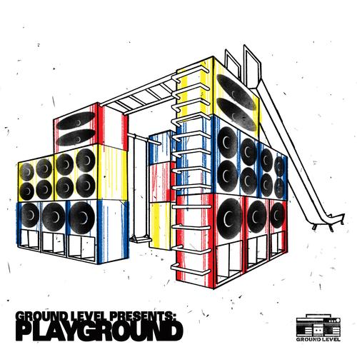 Ground Level presents PlayGround Limited Edition DIgipak CD